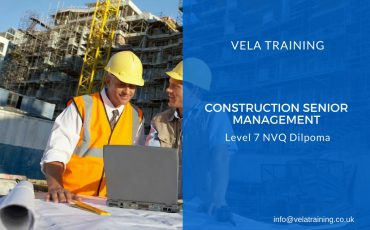 Construction Senior Management - VELA Training