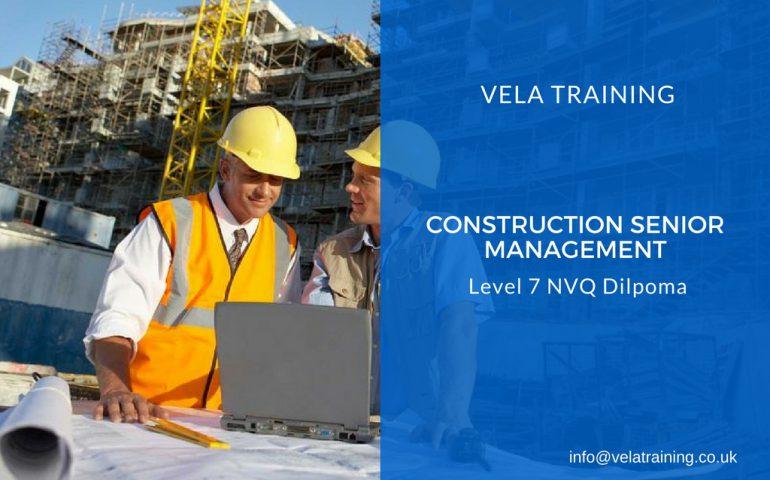 Construction Senior Management - VELA Training