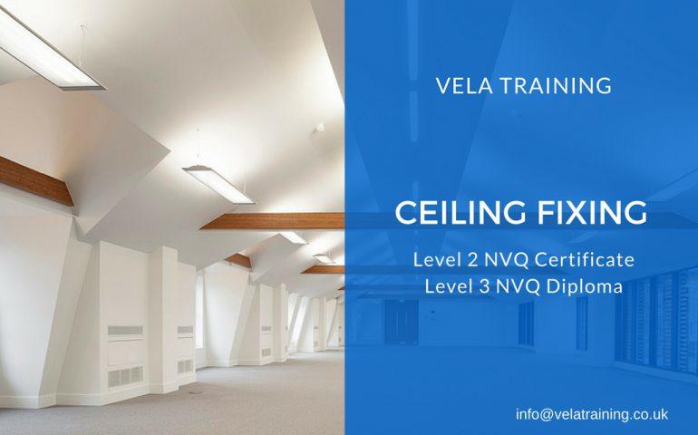 Ceiling Fixing NVQ - VELA Training