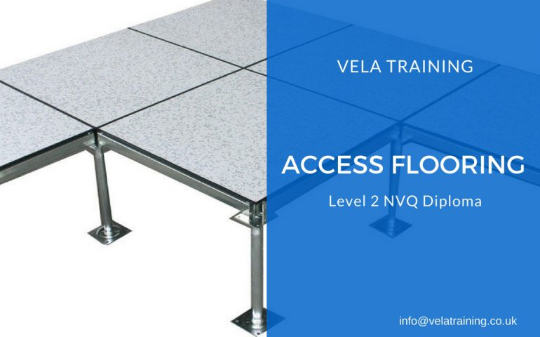 Access Flooring NVQ VELA Training