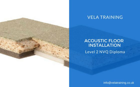 Acoustic Floor Installation NVQ Level 2