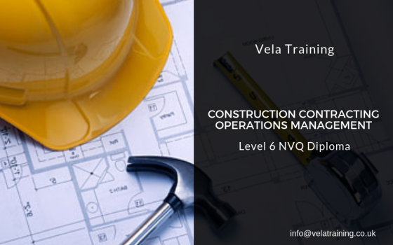 Construction Contracting Operations Management NVQ Level 6