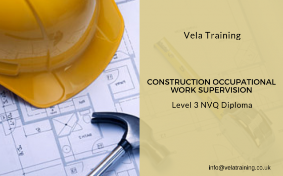 Construction Occupational Work Supervision NVQ Level 3