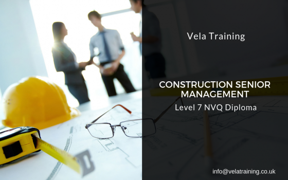 Construction Senior Management NVQ Level 7