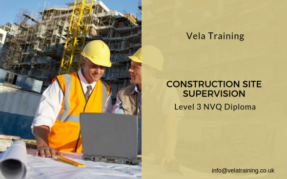 Construction Site Supervision NVQ Level 3